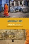 Indie rozdarte - Arundhati Roy
