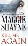 Kill Me Again (Mills & Boon Intrigue) (A Secret of Shadow Falls - Book 2) - Maggie Shayne