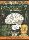Bones, Brains and DNA: The Human Genome and Human Evolution - Ian Tattersall, Ian Tattersal, Rob DeSalle