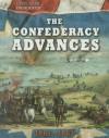 The Confederacy Advances: 1861-1862 - Tim Cooke