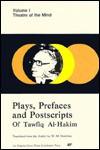 Plays, Prefaces & Postscripts Of Tawfiq Al Hakim - توفيق الحكيم, William M. Hutchins, Tawfik Al-Hakim