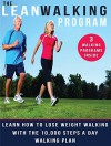 THE LEAN WALKING FOR WEIGHT LOSS AND FITNESS PROGRAM: Learn How To Lose Weight Walking With The 10000 Steps A Day Walking Plan (Exercise For Weight Loss Book 2) - Stephen Reed