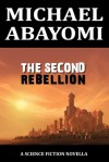 The Second Rebellion - Michael Abayomi