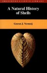 A Natural History of Shells - Geerat J. Vermeij