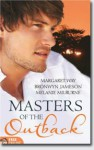Masters of the Outback: A Rugged Rancher / A Tempting Tycoon / A Commanding Cop - Margaret Way, Bronwyn Jameson, Melanie Milburne