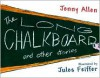 The Long Chalkboard: and Other Stories - Jennifer Allen, Jules Feiffer