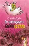 De spokenjagers in groot gevaar - Esther Ottens, Cornelia Funke