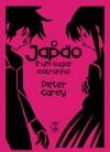 O Japão é Um Lugar Estranho - Peter Carey, Carlos Vaz Marques