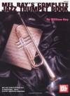 Mel Bays Complete Jazz Trumpet Book - William Bay