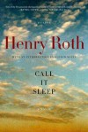 Call It Sleep: A Novel - Henry Roth, Alfred Kazin