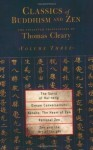 Classics of Buddhism and Zen, Volume 3: The Collected Translations of Thomas Cleary - Thomas Cleary