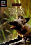Wild Dog Attacks - Suzanne J. Murdico