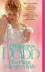 The Prince Kidnaps a Bride - Christina Dodd