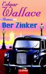 Der Zinker - Edgar Wallace, Gregor Müller