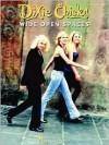 Dixie Chicks - Wide Open Spaces - Hal Leonard Publishing Company