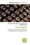 Dave Eggers - Frederic P. Miller, Agnes F. Vandome, John McBrewster