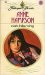 Dark Hills Rising - Anne Hampson