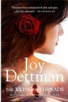 The Tying of Threads: A Woody Creek Novel 6 - Joy Dettman