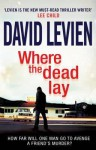 Where The Dead Lay: Frank Behr series 2 - Levien