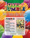 Joyful Jumble: Radiant Puzzles to Make You Happy - Tribune Media Services, Bob Lee, Mike Argirion, Tribune Media Services