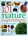 101 Nature Experiments - David Burnie