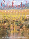 Celebrate! Stories Of The Jewish Holiday - Gilda Berger, Melvin A. Berger, Peter Catalanotto