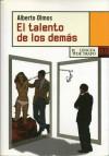 El talento de los demás - Alberto Olmos