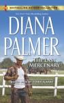 The Last Mercenary: Her Lone Cowboy - Diana Palmer, Donna Alward