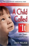 The Child Called It - Dave Pelzer