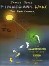 Finnegans Wake, The Final Chapter (The Illnesstraited Colossick Idition of Finnegans Wake) - James Joyce, Fritz Senn, Finn Fordham, Tim Ahern