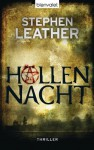 Höllennacht: Thriller (German Edition) - Stephen Leather, Barbara Ostrop