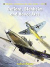 Defiant, Blenheim and Havoc Aces - Andrew Thomas, Chris Davey