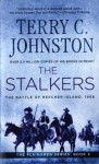 The Stalkers: The Battle Of Beecher Island, 1868 (The Plainsmen Series) - Terry C. Johnston