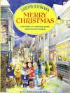 Merry Christmas : Children at Christmastime Around the World - Satomi Ichikawa, Robina Beckles Willson