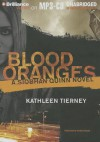 Blood Oranges - Kathleen Tierney