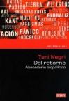 del Retorno. Abecedario Biopolitico - Antonio Negri