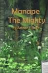Manape the Mighty - Arthur J. Burks