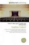 Stephen Colbert - Frederic P. Miller, Agnes F. Vandome, John McBrewster