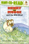Henry and Mudge and the Wild Wind: with audio recording (Henry & Mudge) - Cynthia Rylant, Suçie Stevenson