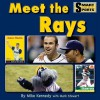 Meet the Rays - Mike Kennedy, Mark Stewart