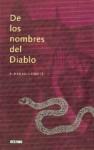 De los nombres del Diablo - Alberto Cousté, Mabel Piérola