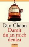 Damit du an mich denkst - Dan Chaon, Sabine Lohmann