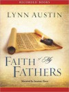 Faith of My Fathers: Chronicles of the Kings Series, Book 4 (MP3 Book) - Lynn Austin, Suzanne Toren