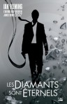 Les Diamants sont éternels: James Bond 007 (Thriller) (French Edition) - Ian Fleming, Pierre Pevel