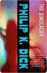 The Simulacra - Philip K. Dick