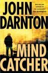 Mind Catcher - John Darnton