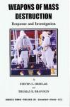 Weapons Of Mass Destruction: Response And Investigation - Steven C. Drielak