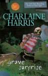 Grave Surprise - Alyssa Bresnahan, Charlaine Harris