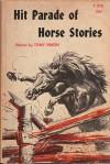 Hit Parade of Horse Stories - Tony Simon, Sam Savitt