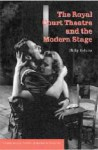 The Royal Court Theatre and the Modern Stage - Philip Roberts